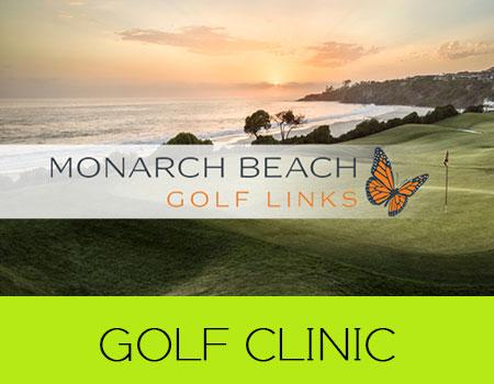 Champagne Golf Clinic at Monarch beach | Dana Point, CA